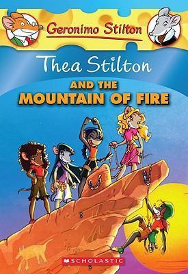 Thea Stilton and the Mountain of Fire by Thea Stilton