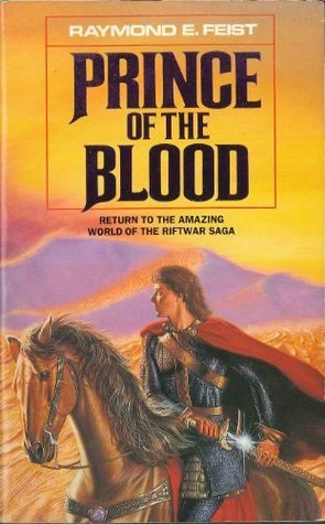 Prince of the Blood by Raymond E. Feist
