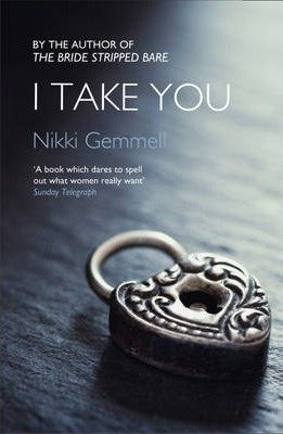 I Take You by Nikki Gemmell