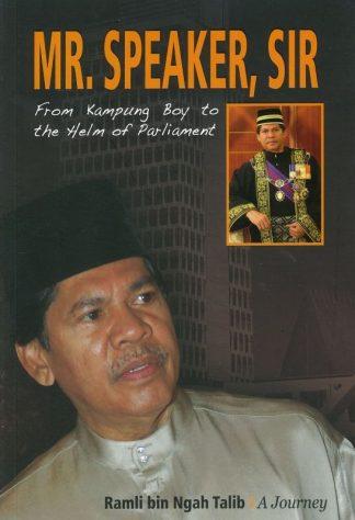 Mr. Speaker, Sir by Ramli Ngah Talib
