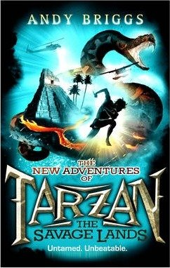 Tarzan: The Savage Lands by Andy Briggs
