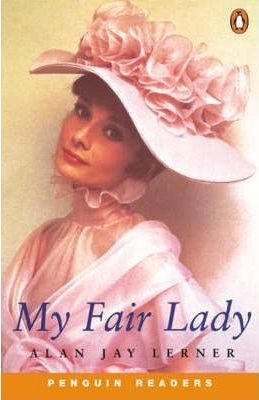 My Fair Lady by Alan Jay Lerner