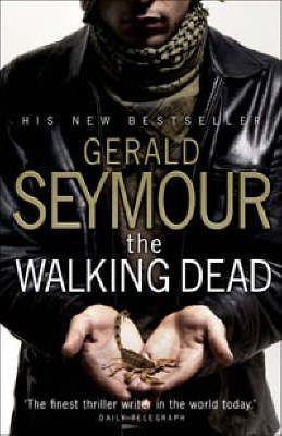 The Walking Dead by Gerald Seymour
