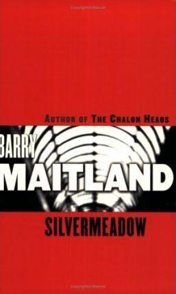 Silvermeadow by Barry Maitland