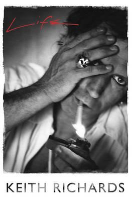 Life (Keith Richards Autobiography) by Keith Richards