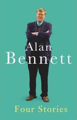 Four Stories by Alan Bennett