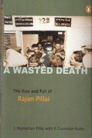 A Wasted Death by J. Rajmohan Pillai