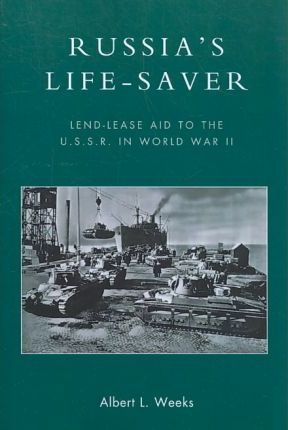 Russia's Life-Saver by Albert L. Weeks
