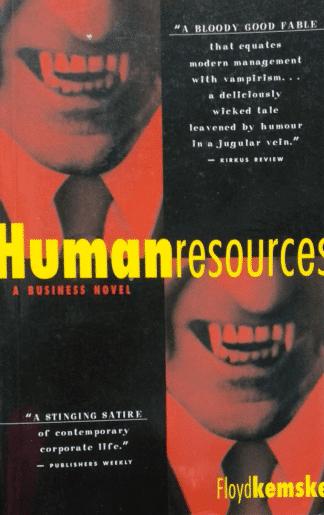 Human Resources: A Business Novel by Floyd Kemske