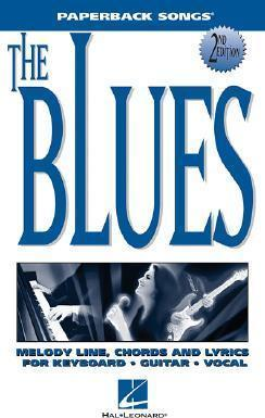 The Blues by Hal Leonard Corp
