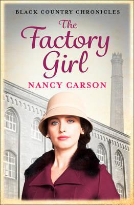 The Factory Girl by Nancy Carson