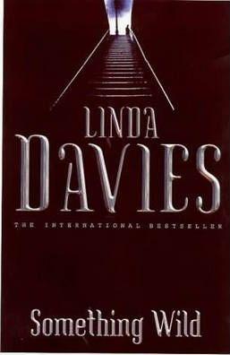 Something Wild by Linda Davies