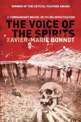 The Voice of the Spirits by Xavier-Marie Bonnot
