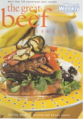 Great Beef Cookbook (Australian Women's Weekly Home Library) by Mary Coleman