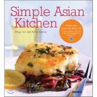 Simple Asian Kitchen by Ming Tsai