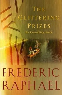 The Glittering Prizes by Frederic Raphael