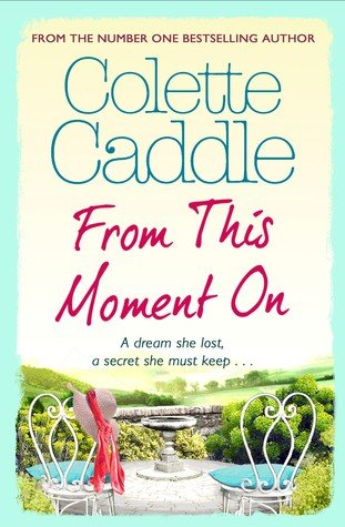 From This Moment On by Colette Caddle