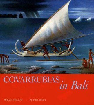 Covarrubias in Bali by Adriana Williams, Yu-Chee Chong