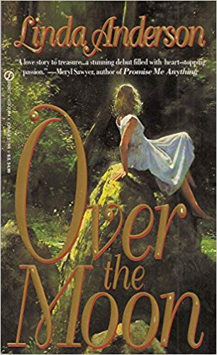 Over the Moon by Linda Anderson
