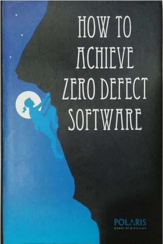 How to Achieve Zero Defect Software by Polaris