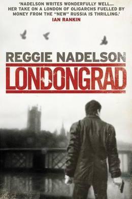 Londongrad by Reggie Nadelson