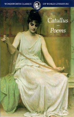 Poems by Gaius Valerius Catullus