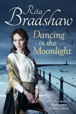 Dancing in the Moonlight by Rita Bradshaw Writter