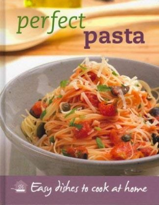Perfect Pasta by Love Food