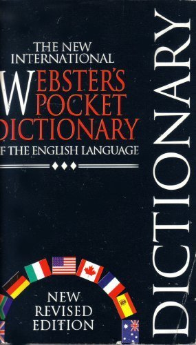 The New International Webster's Pocket Computer Dictionary of the English Language by Unknown