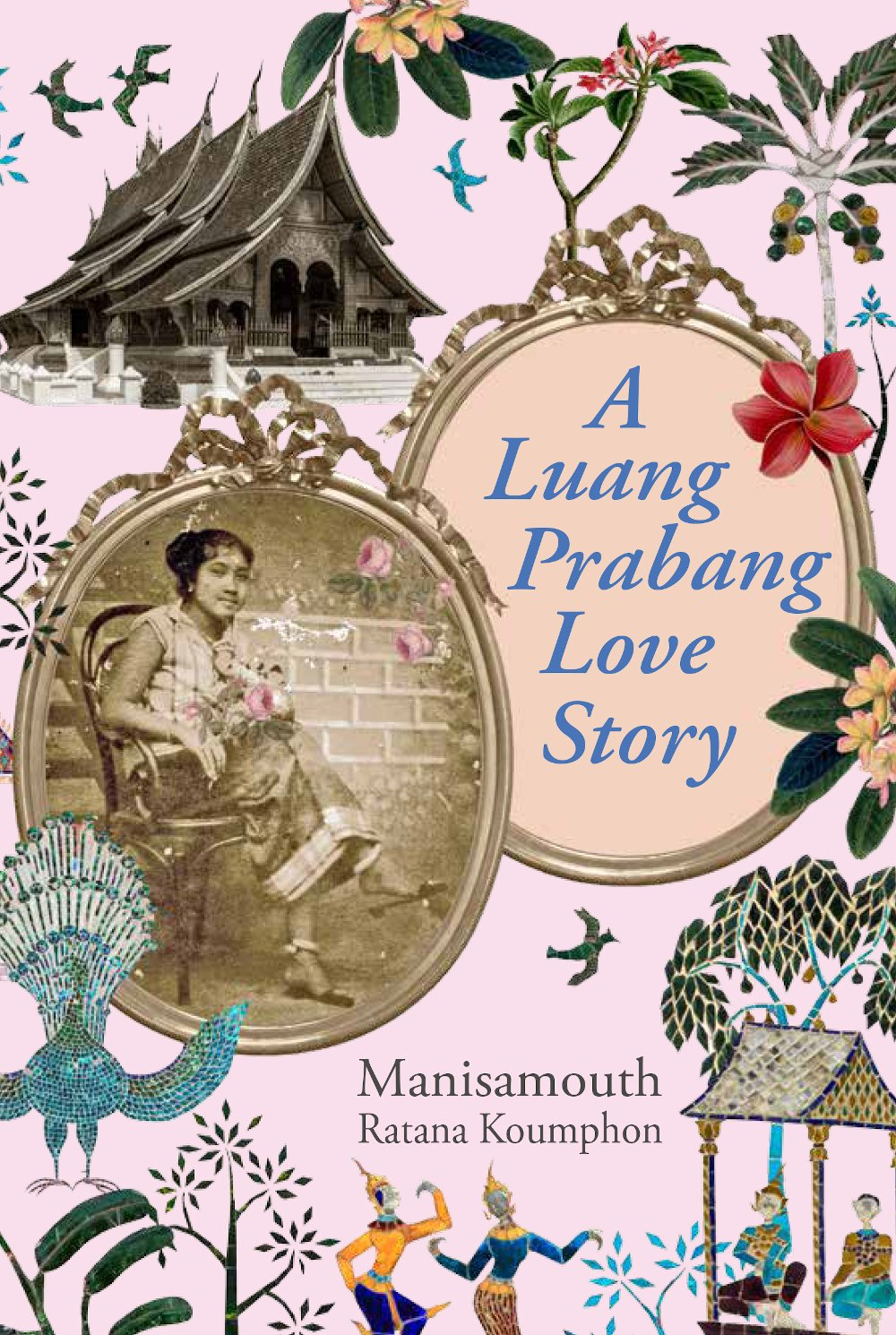 A Luang Prabang Love Story by Manisamouth Koumphon