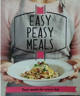 Easy Peasy Meals by Various