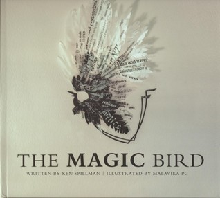 The Magic Bird by Ken Spillman