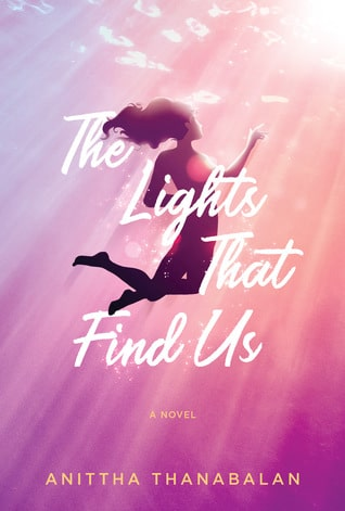 The Lights That Find Us by Anittha Thanabalan