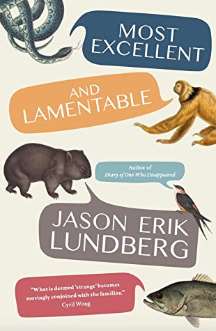 Most Excellent and Lamentable: Selected Stories by Jason Erik Lundberg