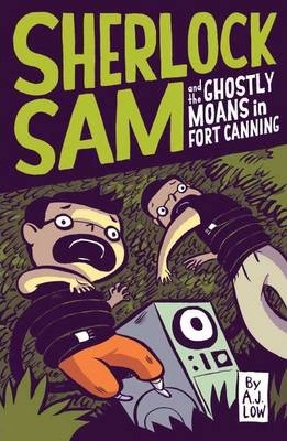 Sherlock Sam and the Ghostly Moans in Fort Canning by A. J. Low