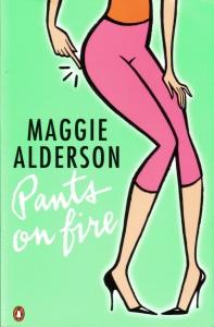 Pants On Fire by Maggie Alderson