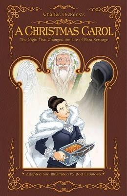 A Christmas Carol (Graphic Novel) by Rod Espinosa