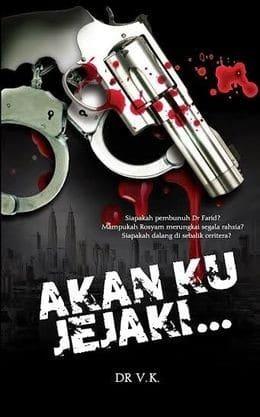 Akan Ku Jejaki... (Signed Copy) by Dr V. K.