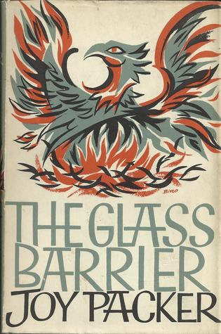 The Glass Barrier by Joy Packer