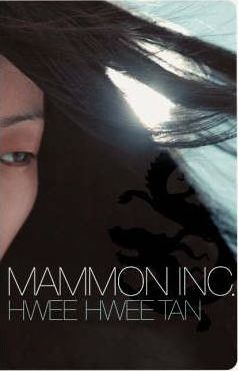 Mammon Inc by Hwee Hwee Tan