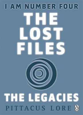 The Lost Files: The Legacies by Pittacus Lore