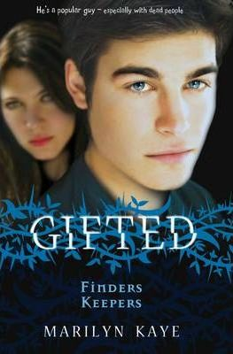Gifted: Finders Keepers by Marilyn Kaye