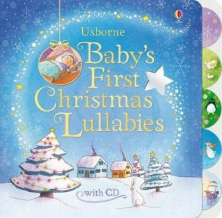 Baby's First Christmas Lullabies (With Cd) by Fiona Watt