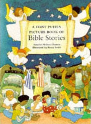 A First Puffin Picture Book of Bible Stories by Annabel Shilson-Thomas