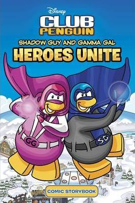 Shadow Guy and Gamma Girl: Heroes Unite. by Arie Kaplan