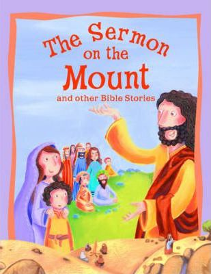 Sermon on the Mount and Other Bible Stories by Vic Parker