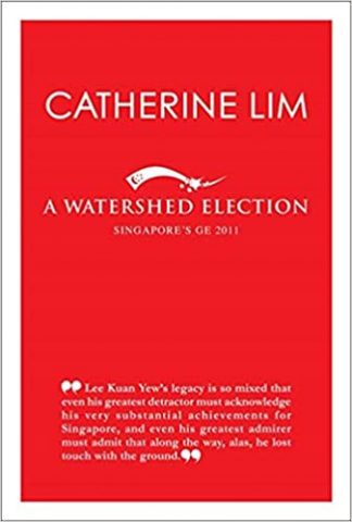 A Watershed Election by Catherine Lim