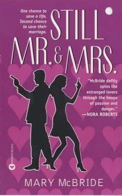Still Mr. & Mrs. by Mary McBride