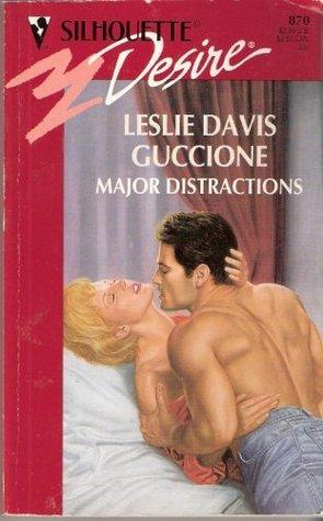 Major Distractions by Leslie Davis Guccione