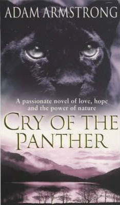 Cry of the Panther by Adam Armstrong